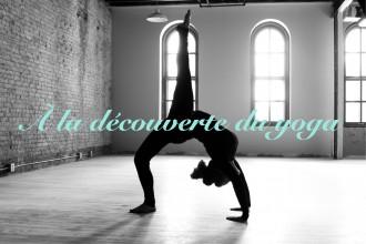 À la découverte du yoga